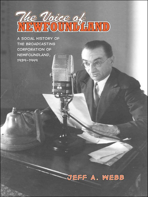 The Voice of Newfoundland by Jeff Webb