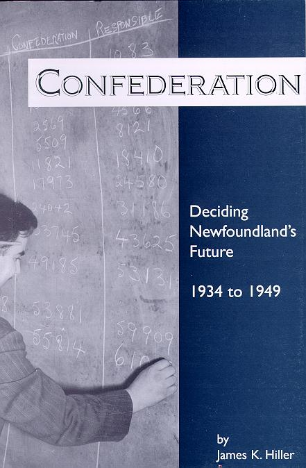 Confederation: Deciding Newfoundland's Future, 1934 to 1949