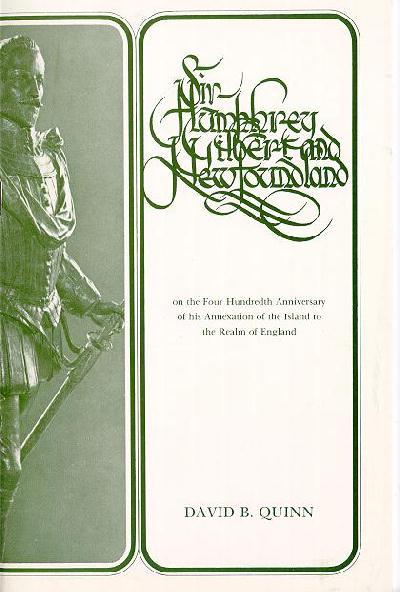 Sir Humphrey Gilbert and Newfoundland